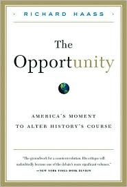The Opportunity Richard N. Haass