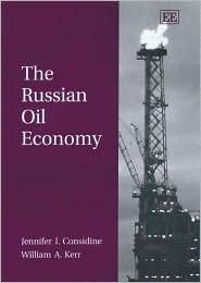 The Russian Oil Economy  by  Warren J. Samuels