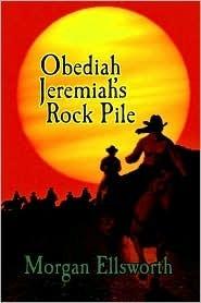 Obediaha Jeremias Rock Pile  by  Morgan Ellsworth