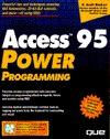 Access 95 Power Programming with CD-ROM Scott Barker