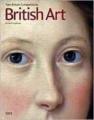 The Tate Britain Companion to British Art  by  Richard Humphreys