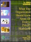 The Hipaa Handbook: What Your Organization Should Know about the Federal Privacy Standards Alexander J. Brittin