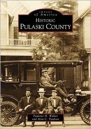 Historic Pulaski County  by  Paulette Walker