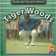 Tiger Woods (Gente Que Hay Que Conocer) Jonatha A. Brown