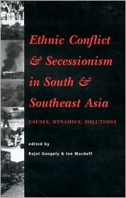 Ethnic Conflict: An Introduction Rajat Ganguly