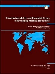 Fiscal Vulnerability and Financial Crises in Emerging Market Economies  by  Richard Hemming