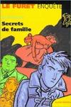 Secrets de famille  by  Sylvie Granotier