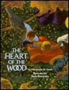 The Heart of the Wood  by  Marguerite W. Davol
