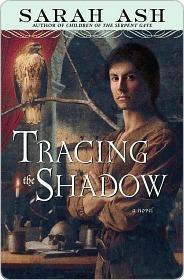 Tracing the Shadow Tracing the Shadow Sarah Ash