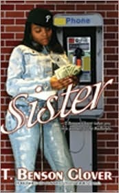 Sister  by  T. Benson Glover