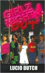 Girlz Night Out  by  Lucio Dutch