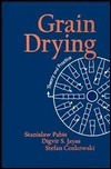 Grain Drying: Theory and Practice Stanislaw Pabis