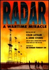 Radar: A Wartime Miracle  by  Colin Latham
