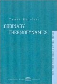 Ordinary Thermodynamics Tamas Matolcsi