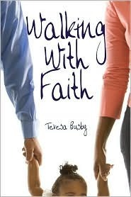 Walking with Faith  by  Teresa Busby