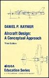 Aircraft Design Daniel P. Raymer