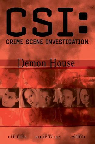 CSI: Demon House (CSI, Graphic Novel #3)  by  Max Allan Collins