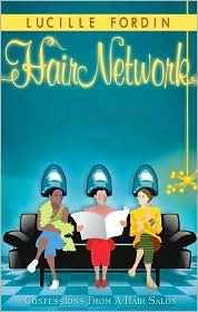 Hair Network  by  Lucille Fordin
