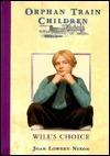 Wills Choice  by  Joan Lowery Nixon