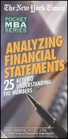 Nyt Analyzing Financial Statements: 25 Keys to Understanding the Numbers  by  Eric Press