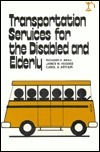 Transportation Services for the Disabled and Elderly James W. Hughes