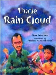 Uncle Rain Cloud Tony Johnston