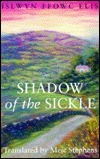 Shadow of the Sickle Islwyn Ffowc Elis