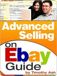 Advanced Selling on eBay Guide Timothy Ash