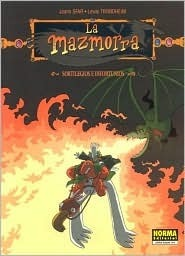 La Mazmorra: Sortilegios E Infortunios: The Dungeon: Spells and Avatars Joann Sfar