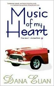 Music of My Heart  by  Dana Elian