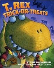 T. Rex Trick-or-Treats Lois G. Grambling