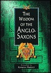 Wisdom of the Anglo Saxons Gordon Mursell