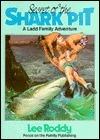 Secret of Shark Pit -Ld#1  by  Lee Roddy