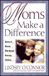Moms Make a Difference Lindsey OConnor