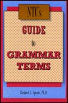 NTCs Guide to Grammar Terms Richard A. Spears