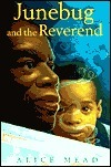 Junebug and the Reverend  by  Alice Mead