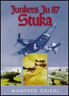 Junkers Ju 87 Stuka  by  Manfred Griehl