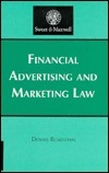 Financial Advertising and Marketing Law Dennis Rosenthal