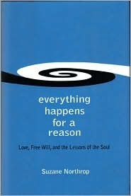 Eveything Happens for a Reason  by  Suzane Northrop