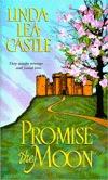 Promise The Moon Linda Lea Castle