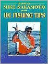 Hawaiis Mike Sakamoto Presents 101 Fishing Tips Mike Sakamoto