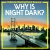 Why is Night Dark?  by  Sophy Tahta