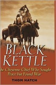Black Kettle  by  Thom Hatch
