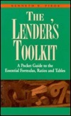 Lenders Toolkit: A Pocket Guide to the Essential Formulas Ratios and Tables  by  Kenneth R. Pirok