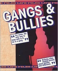 Gangs & Bullies Rosemary Stone