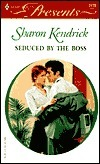 Seduced By The Boss (9 To 5) (Harlequin Presents, #2173) Sharon Kendrick