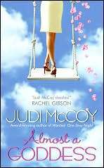 Almost a Goddess (Goddess, #1)  by  Judi McCoy