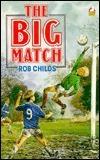 Big Match  by  Rob Childs