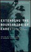 Extending the Boundaries of Care Tamara Kohn