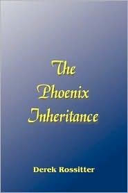 The Phoenix Inheritance  by  Derek Rossitter